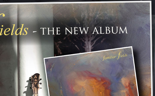 Familiar Fields - New Album Now Available